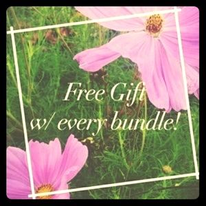 Other - Bundle && Receive a FREE GIFT